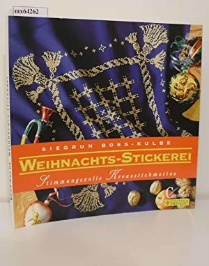 Weihnachts-Stickerei stimmungsvolle Kreuzstichmotive: Boss-Kulbe, Siegrun :