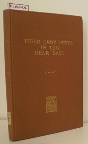 Field Crop Pests in the Near East.: Rivnay, E.:
