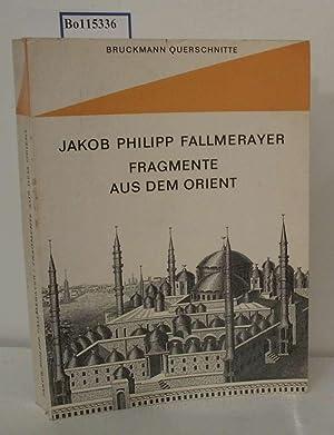 Fragmente aus dem Orient mit 50 Abbildungen: Fallmerayer, Jakob Philipp: