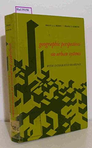 Geographic perspectives on urban systems with integrated: Berry, Brian J.