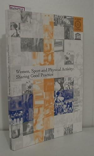 Women, Sport and Physical Activity: Sharing Good: Kluka, Darlene A.