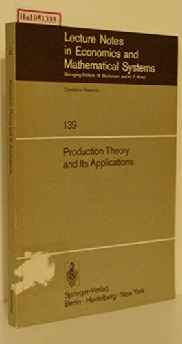 Production Theory and Its Applications. Proceedings of: Albach, H. /