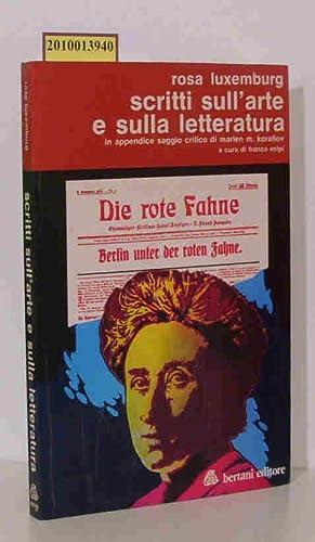 Rosa Luxemburg SCRITTI SULL'ARTE E SULLA LETTERATURA