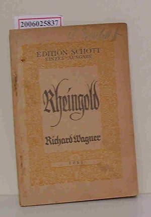 """Textbuch """"Das Rheingold"""" - Vorspiel zu der"""