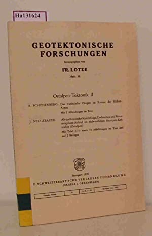 Ostalpen Tektonik II. (=Geotektonische Forschungen, 35).: Schönenberg, R. /