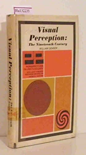Visual Perception. The Nineteenth Century. ( Perspectives: Dember, William: