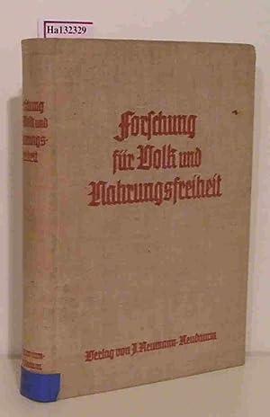Forschung für Volk und Nahrungsfreiheit. (=Der Forschungsdienst