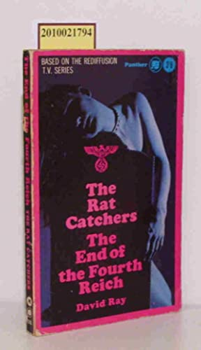 The Rat Catchers / The End of: David Ray: