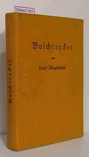 Buschtrecker Bilder nach Original-Aufnahmen: Karl Angebauer :