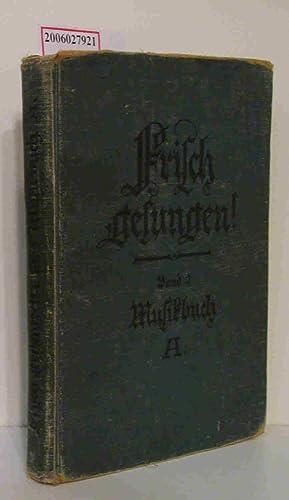 Frisch gesungen! Band 2 Musikbuch A für: Heinrichs / Pfusch