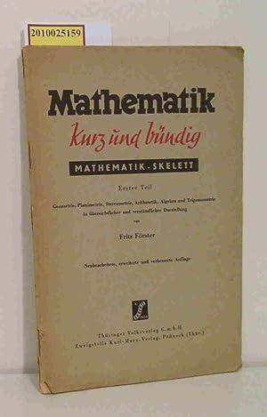 Mathematik kurz und bündig (Mathematik-Skelett): Förster, Fritz: