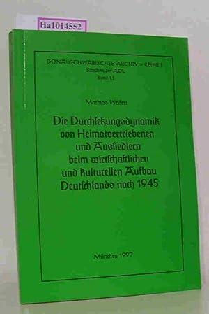 Die Durchsetzungsdynamik von Heimatvertriebenen aus Aussiedlern beim: Weifert, Mathias: