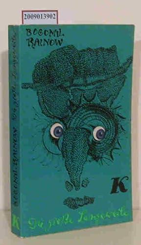 Die grosse Langeweile Kriminalroman / Bogomil Rainow.: Rajnov, Bogomil N.: