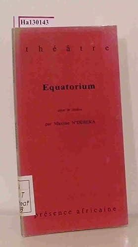 Equatorium - Maxime N'Débéka