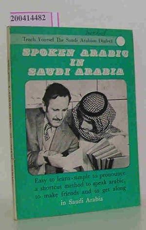 Spoken arabic in Saudi Arabia Teach Yoursel: S. Salah: