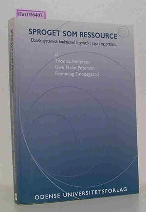 Sproget som ressource. Dansk systemisk funktionel livgvistik: Andersen, Thomas et