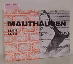 Mauthausen 8.8.1938 - 5.5.1945 [öffentliches Denkmal und
