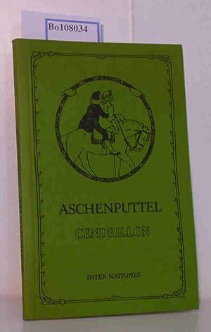 Aschenputtel und andere Märchen gesammelt von den: Brüdern Grimm: