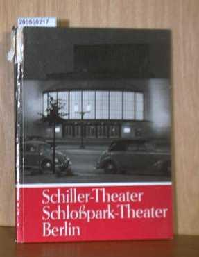 Schiller-Theater, Schloßpark-Theater Berlin: Zivier, Georg: