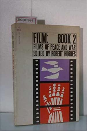Film: Book 2 ? Films of Peace: Hughes, Robert: