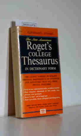 The New American Roget's College Thesaurus in: Albert H. Morehead: