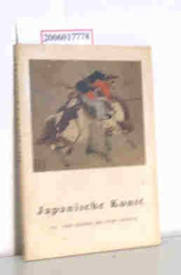 Japanische Kunst - III. von Sesshu bis: Alain Lemiere :