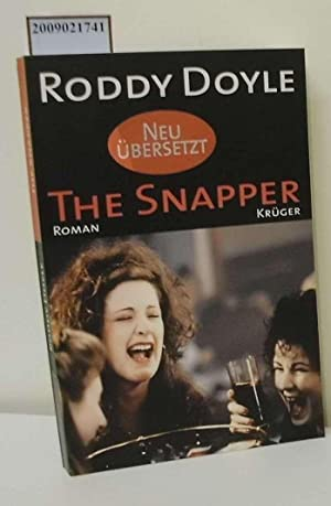 The snapper : Roman / Roddy Doyle. Aus dem Engl. von Renate Orth-Guttmann