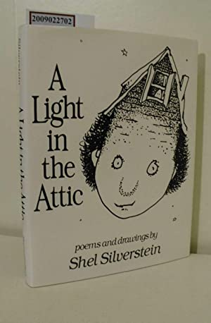 A Light In The Attic / Poems and drawings by Shel Silverstein