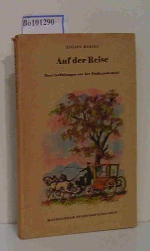 Auf der Reise, Drei Erzählungen aus der Postkutschenzeit: Mörike, Eduard; Langenbucher, ...