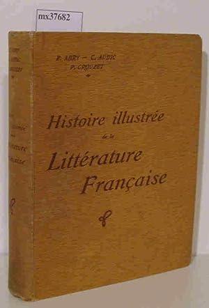 Histoire illustrée de la Littérature Francaise Précis Méthodique: E. ...