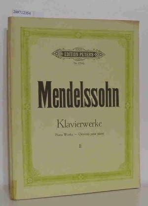Mendelssohn Klavierwerke Piano Works - Oeuvres pour: Edition Peters Kullak,
