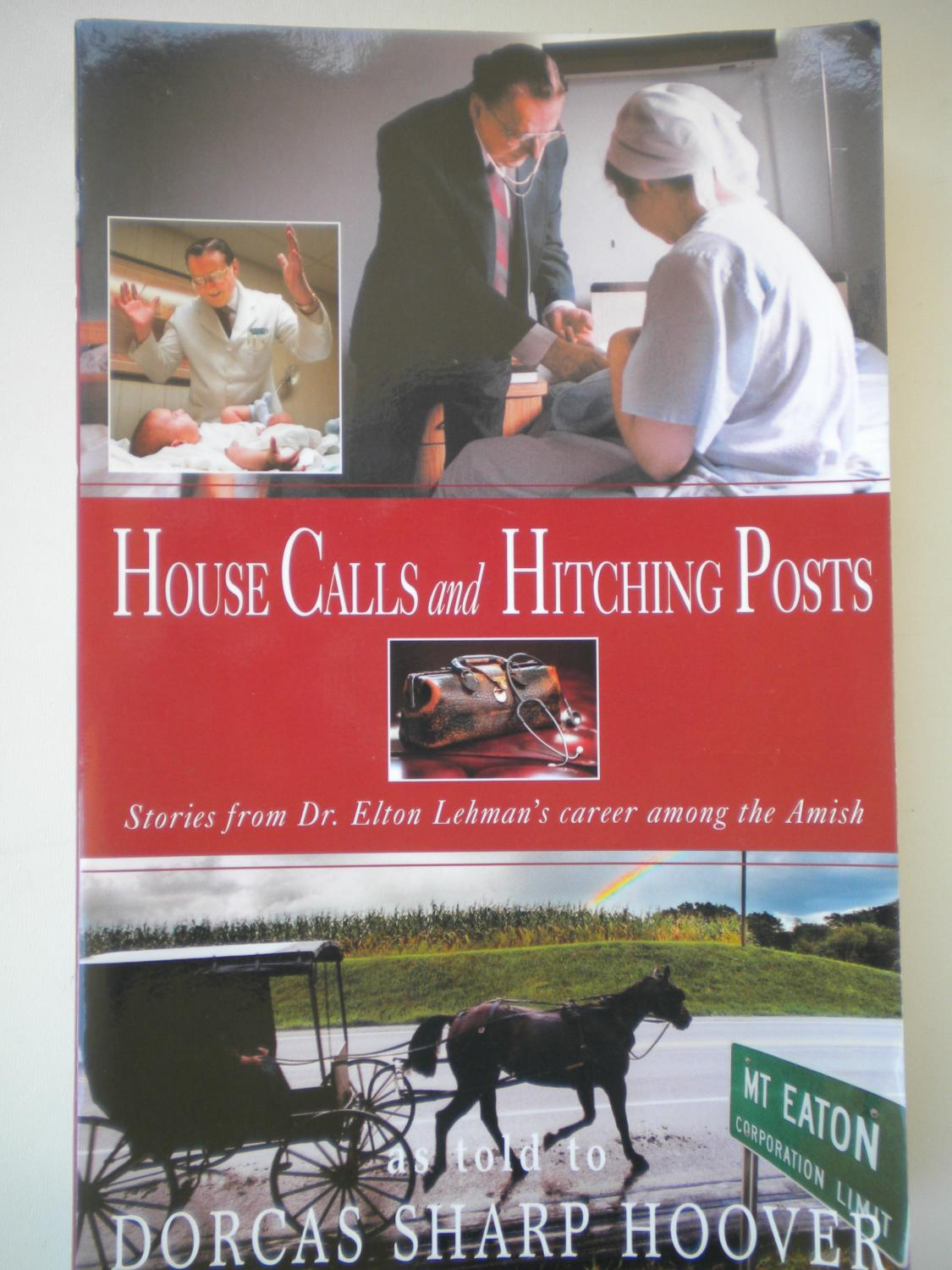 House Calls and Hitching Posts: Stories from