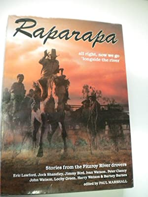 Raparapa : Stories from the Fitzroy River: Paul Marshall