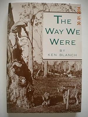 The Way We Were: Blanch, Ken
