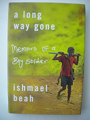 a long way gone: memoirs of a boy soldier by ishmael beah essay Buy a long way gone: the true story of a child soldier by ishmael beah  by  ishmael beah ( author ) [ long way gone: memoirs of a boy soldier by aug.
