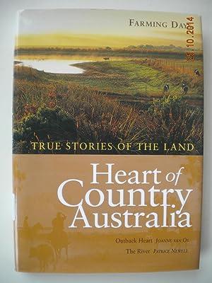 Heart of Country Australia True Stories of: Joanne Van Os;