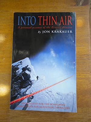 Into Thin Air: Personal Account of the: Krakauer, Jon
