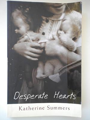 Desperate Hearts: Summers, Katherine