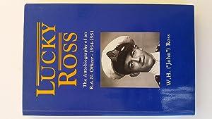 Lucky Ross - an Autobiography of an: W. H. (