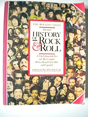 THE ROLLING STONE Illustrated HISTORY OF ROCK: Edited by Jim