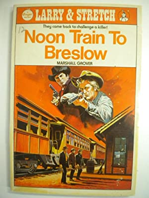 Larry & Stretch Noon Train To Breslow 50: Marshall Grover