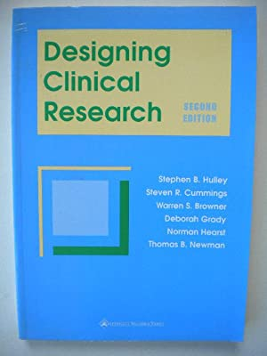 Designing Clinical Research: An Epidemiologic Approach: Hulley, Stephen B.;Newman, Thomas B.;...