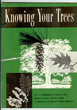 Knowing Your Trees: 51 Tree Edition: Collingwood, G. H.;