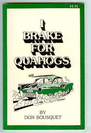 I Brake For Quahogs: Don Bousquet
