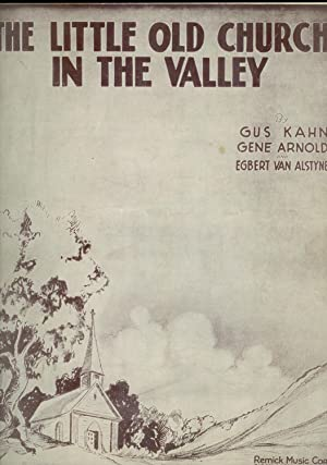 The Little Old Church in the Valley: Gus Kahn, Gene