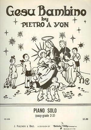 Gesu Bambino (The Infant Jesus) Piano Solo/: Pietro A. Yon