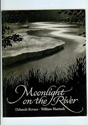 Moonlight on the River (Signed Copy): Deborah Kovacs