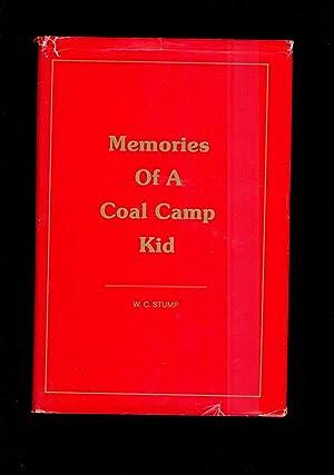 Memories of a Coal Camp Kid: W. C Stump