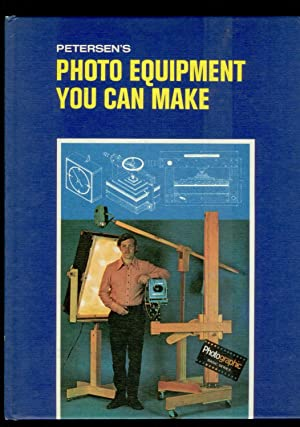 Petersen's Photo Equipment You Can Make [How to]: Petersen Publishing Company