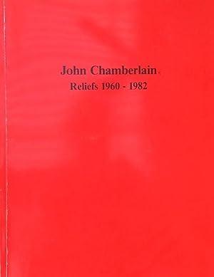 John Chamberlain: Reliefs 1960-1983: Auping, Michael